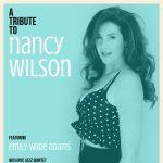 Nancy Wilson Tribute Show