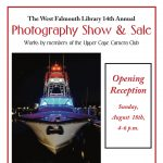 West Falmouth Library 14th Annual Photography Show and Sale