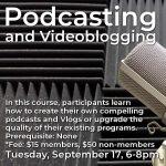 Podcasting and Videoblogging Workshop