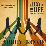 A Day in the Life: A Beatles Experience presents Return to Abbey Road