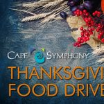 Cape Symphony Thanksgiving Food Drive
