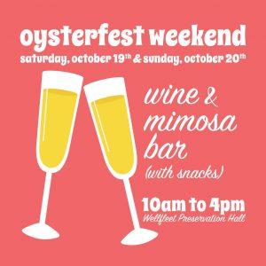 Oysterfest Wine & Mimosa Bar