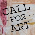 CALL FOR ART- Deck the Walls