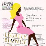 Legally Blonde, the Musical, presented by Sturgis Theater Arts Guild of Entertainers