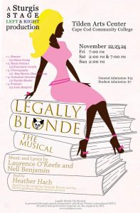 Legally Blonde, the Musical, presented by Sturgis ...