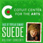 Suede Holiday Concert Extravaganza