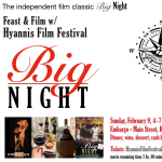 Hyannis Film Festival BIG NIGHT Feast & Film