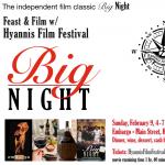 Hyannis Film Festival BIG NIGHT Feast & Film
