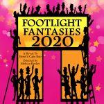 Footlight Fantasies 2020