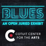 BLUES: An Open Juried Exhibit