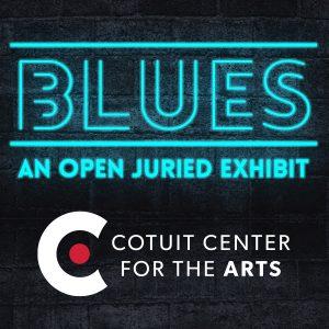BLUES: An Open Juried Exhibit