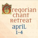 Gregorian chant retreat