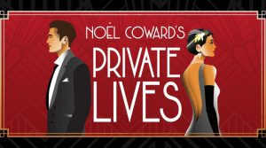 PRIVATE LIVES (Postponed to 2022)