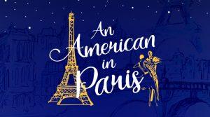 An American In Paris (Postponed to 2022)