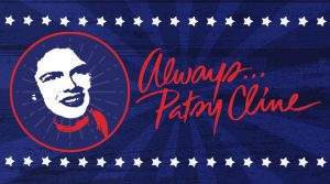 Always... Patsy Cline (Postponed to 2022)