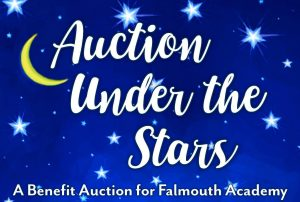 ONLINE AUCTION BEGINS 4/4; LIVE AUCTION MOVED TO 6/13: Falmouth Academy Benefit