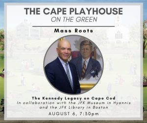 The Kennedy Legacy on Cape Cod