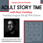 Online Adult Story Time with Paul Tremblay