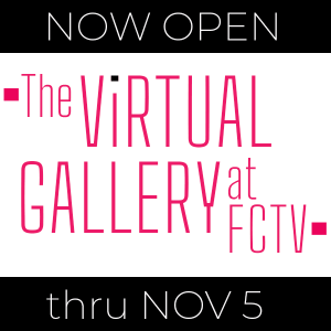 The Virtual Gallery at FCTV