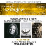 """Craft Conversation with Carolyn Forché – """"Opening to Wonder"""" Series"""