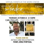 """Craft Conversation with Carl Phillips – """"Opening to Wonder"""" Series"""