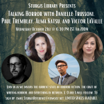 Talking Horror With Danielle Trussoni, Paul Tremblay, Alma Katsu, and Victor LaValle