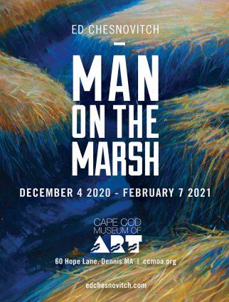 Ed Chesnovitch: Man On The Marsh
