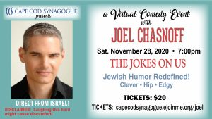 Joel Chasnoff- DIRECT FROM ISRAEL- Virtual Jewish Comedy Event with Cape Cod Synagogue