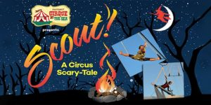 Scout: A Cirque Scary-Tale