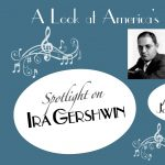 Spotlight on Ira Gershwin