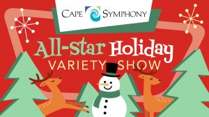 Cape Symphony All-Star Holiday Variety Show