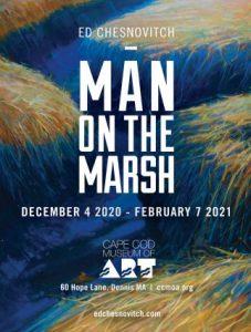 Reception: Ed Chesnovitch Man on the Marsh and ArtFull Thursday!
