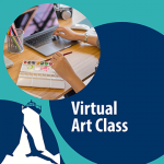 Virtual Art Class*Paste Paper & Collage