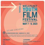 Seeking Submissions for the 2021 Wellfleet Youth Film Festival