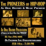 The PIONEERS of HIP-HOP: An Oral History & Music Video Premiere