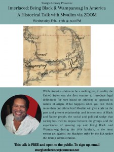 Interlaced: Being Black & Wampanoag In America A Historical Talk with Mwalim