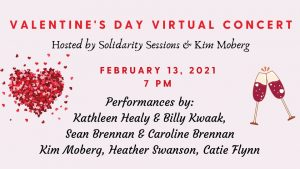 Valentine's Day Virtual Concert hosted by Solidarity Sessions and Kim Moberg