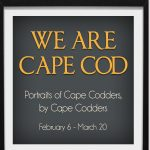 Winter Art 2021: We Are Cape Cod