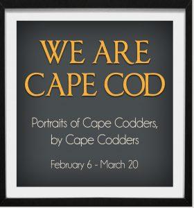 Winter Art 2021: We Are Cape Cod