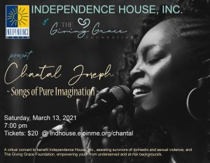 Chantal Joseph Virtual Concert to benefit Independence House and The Giving Grace Foundation