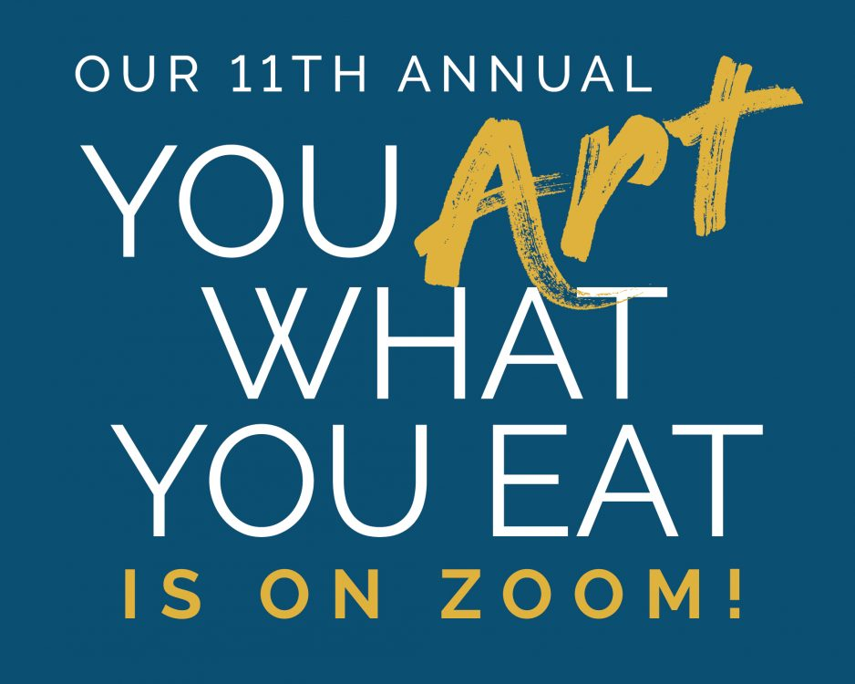 You Art What You Eat 2021 - April 14