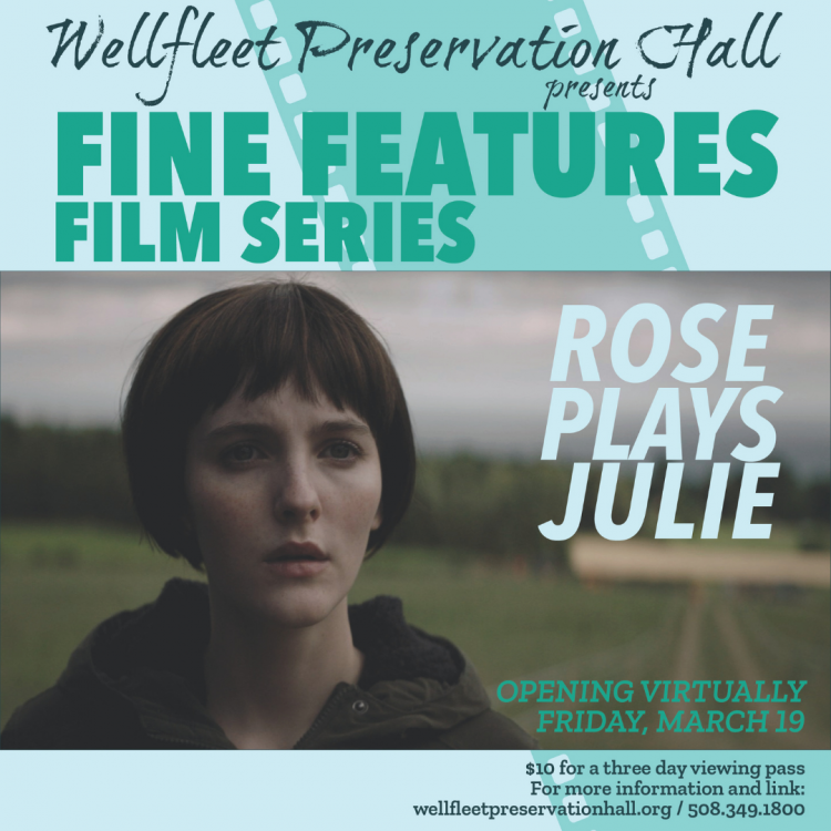 Fine Features Film Series: Rose Plays Julie