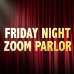 FRIDAY NIGHT ZOOM PARLOR - Music Around the World