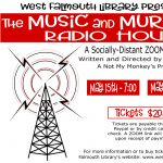 The West Falmouth Library Music and Murder Radio Hour Sunday Show