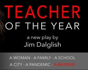 Teacher of the Year - A Play