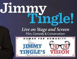 Jimmy Tingle Live: No Mask!