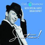 "Cape Symphony Presents ""Sinatra!"" with Special Guest Brian Duprey"