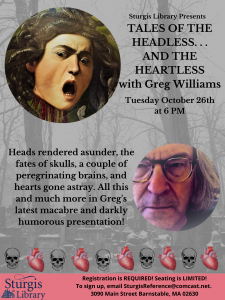 TALES OF THE HEADLESS. . . AND THE HEARTLESS with Greg Williams