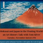 Hokusai and Japan in the Floating World an Art History Talk with Tom Silver