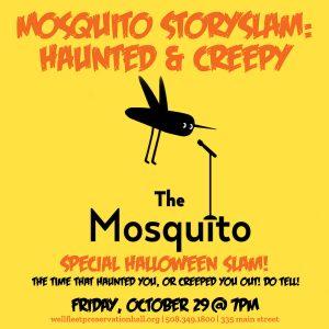 Mosquito StorySlam: Special Halloween Slam!